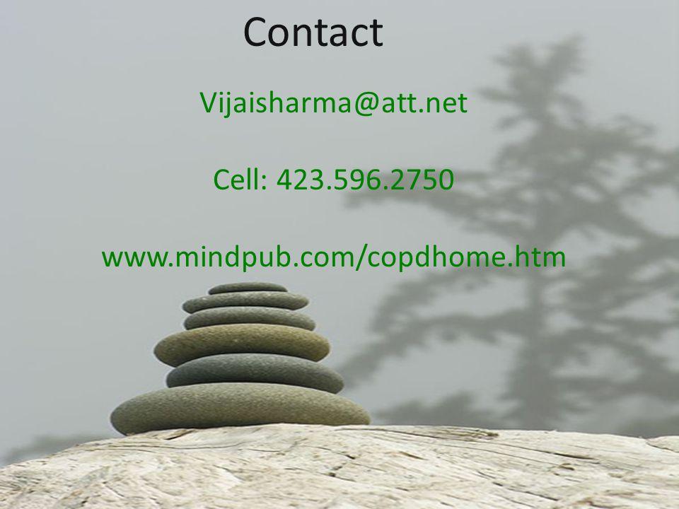 Vijaisharma@att.net Cell: 423.596.2750 www.mindpub.com/copdhome.htm Contact
