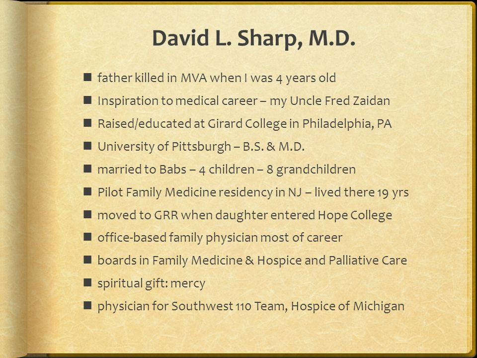 David L. Sharp, M.D.