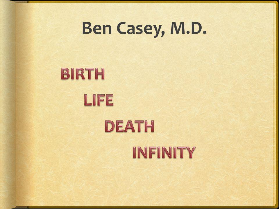 Ben Casey, M.D.