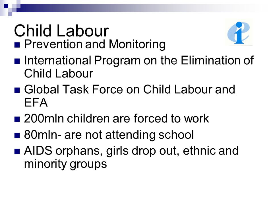 Child Labour Prevention and Monitoring International Program on the Elimination of Child Labour Global Task Force on Child Labour and EFA 200mln child