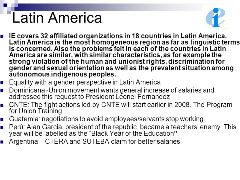 Latin America IE covers 32 affiliated organizations in 18 countries in Latin America.