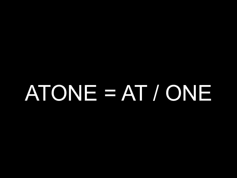 ATONE = AT / ONE