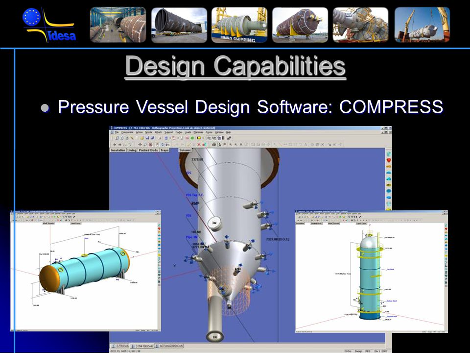 Design Capabilities Pressure Vessel Design Software: FINGLOW Pressure Vessel Design Software: FINGLOW