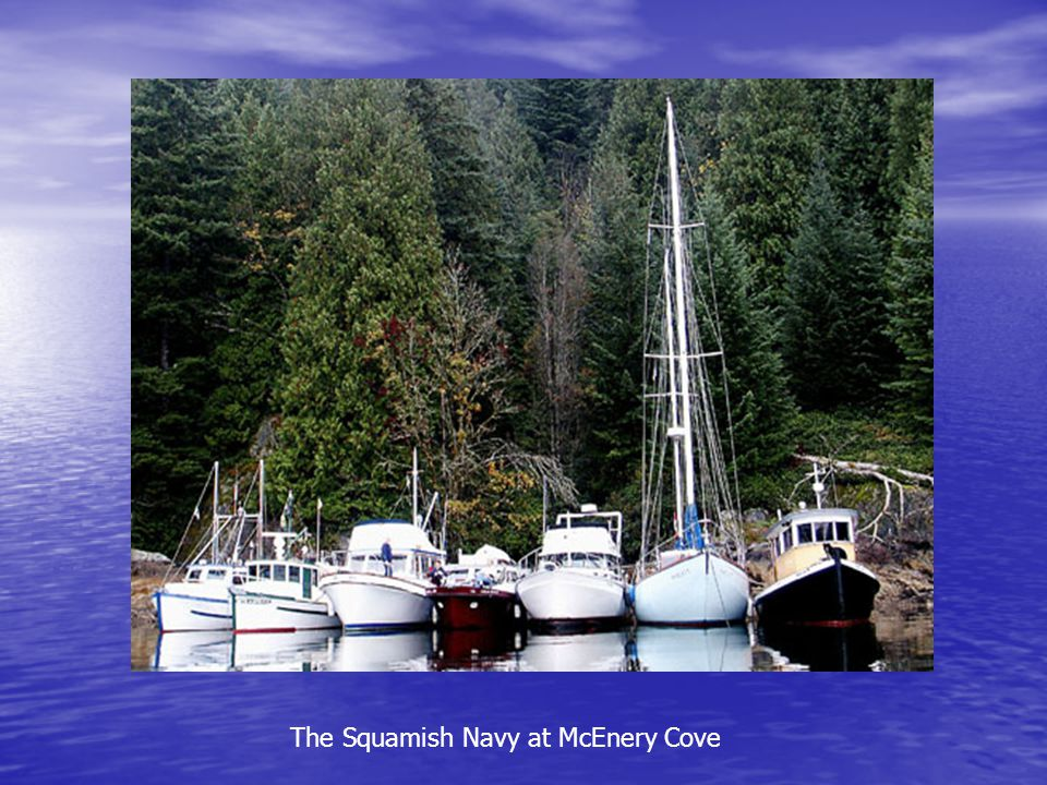 The Squamish Navy at McEnery Cove