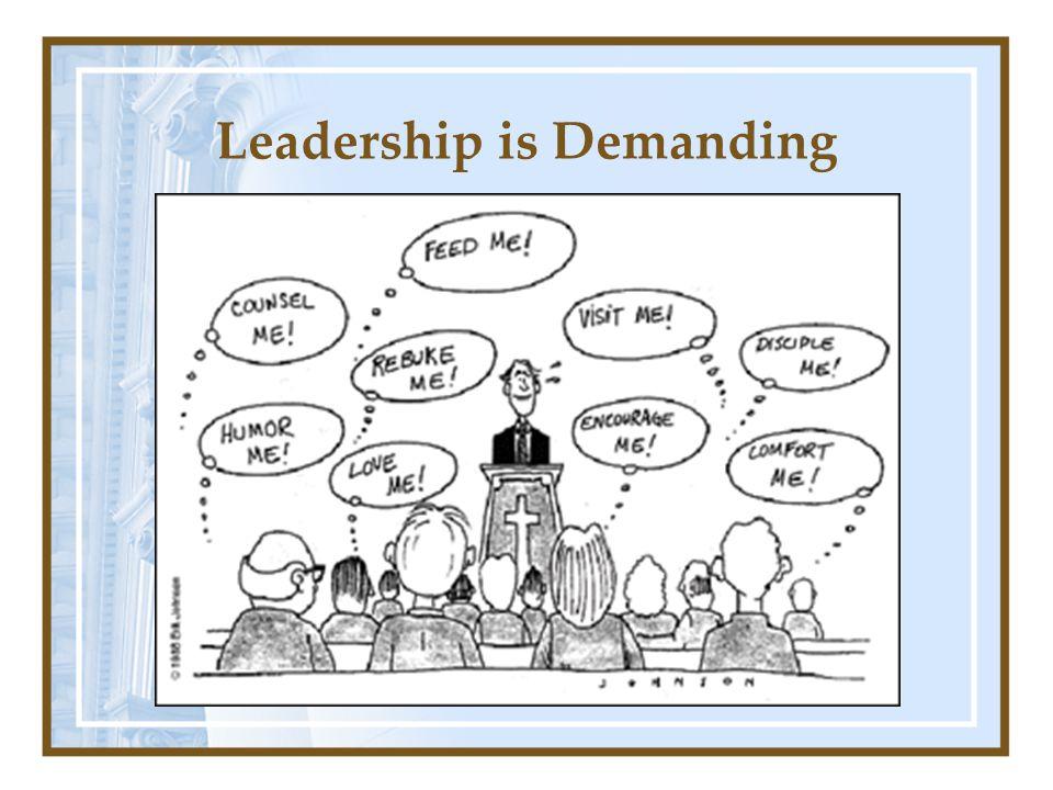Leadership is Demanding