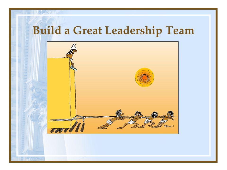 Build a Great Leadership Team