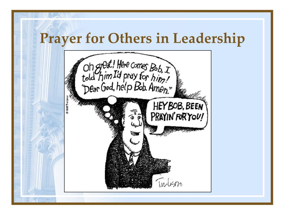 Prayer for Others in Leadership