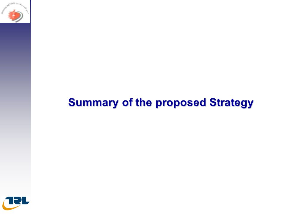 Summary of the proposed Strategy Summary of the proposed Strategy