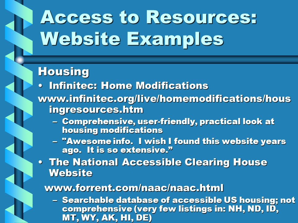 Access to Resources: Website Examples Housing Infinitec: Home ModificationsInfinitec: Home Modifications www.infinitec.org/live/homemodifications/hous