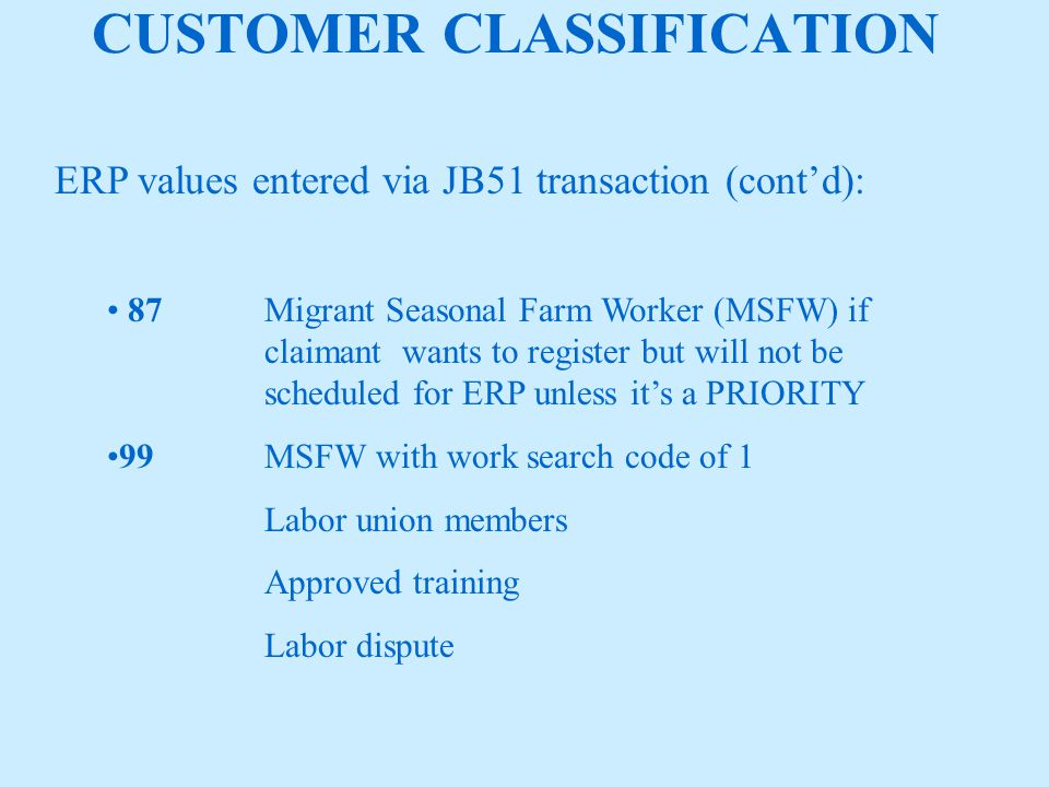 AUTOMATION PROCESS PRIORITY ERP SELECTION UI claimants with prior overpayments Partially unemployed claimants To check for job separations and potential issues for claimants who have ceased reporting earnings Conflict between benefits paid and earnings reported by the employers