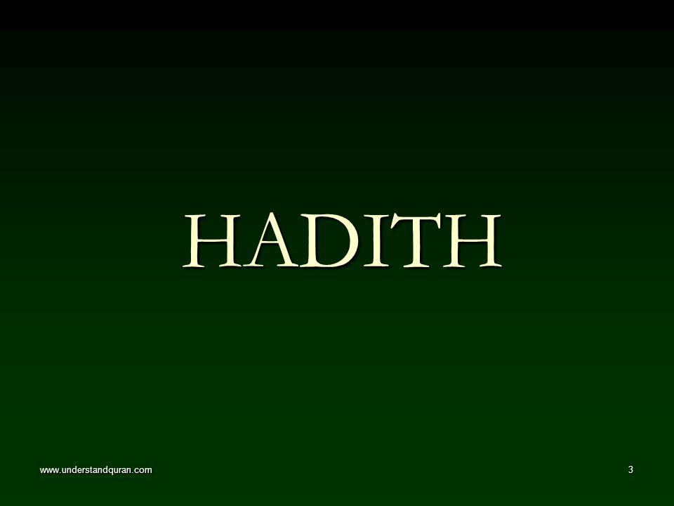 www.understandquran.com3 HADITH