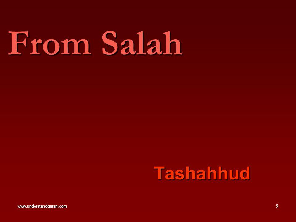 www.understandquran.com5 From Salah Tashahhud