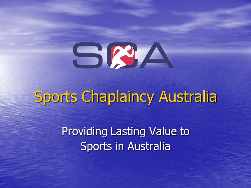 Sports Chaplaincy Australia Providing Lasting Value to Sports in Australia