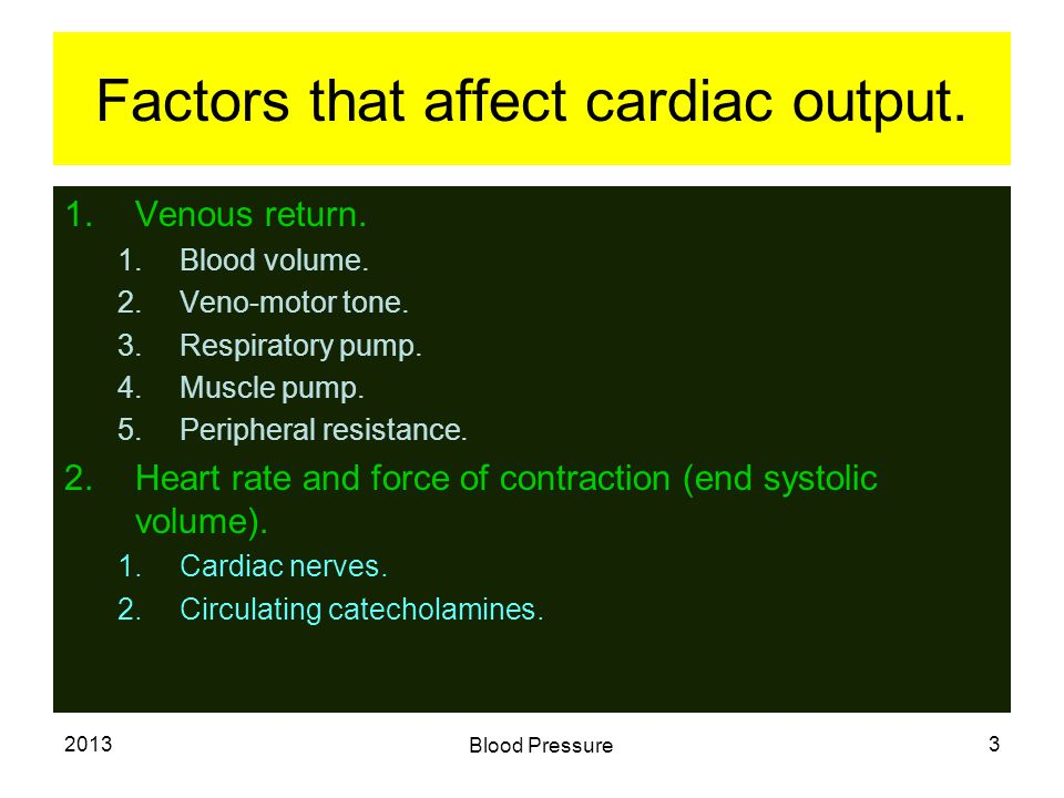 2013 Blood Pressure 4 Factors that affect peripheral resistance.