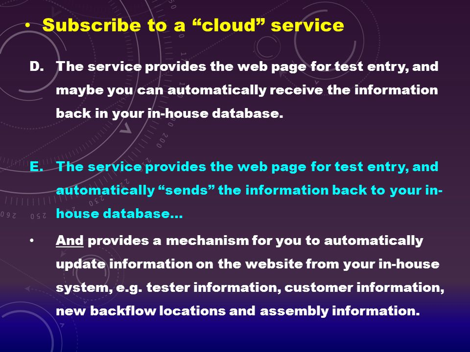 """Subscribe to a """"cloud"""" service D.The service provides the web page for test entry, and maybe you can automatically receive the information back in you"""