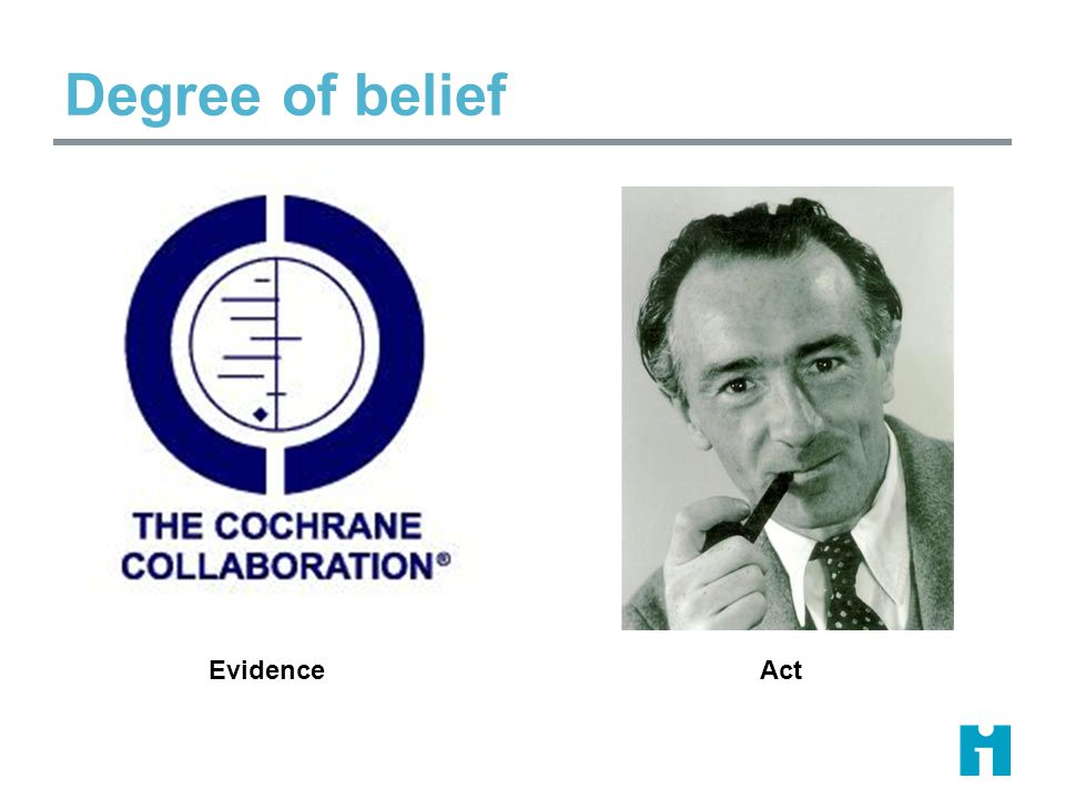 Degree of belief Act Evidence