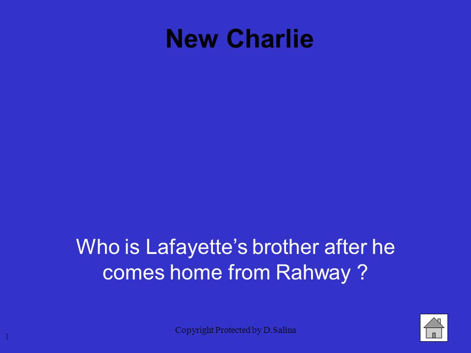 Who is Lafayette's brother after he comes home from Rahway ? 1 New Charlie
