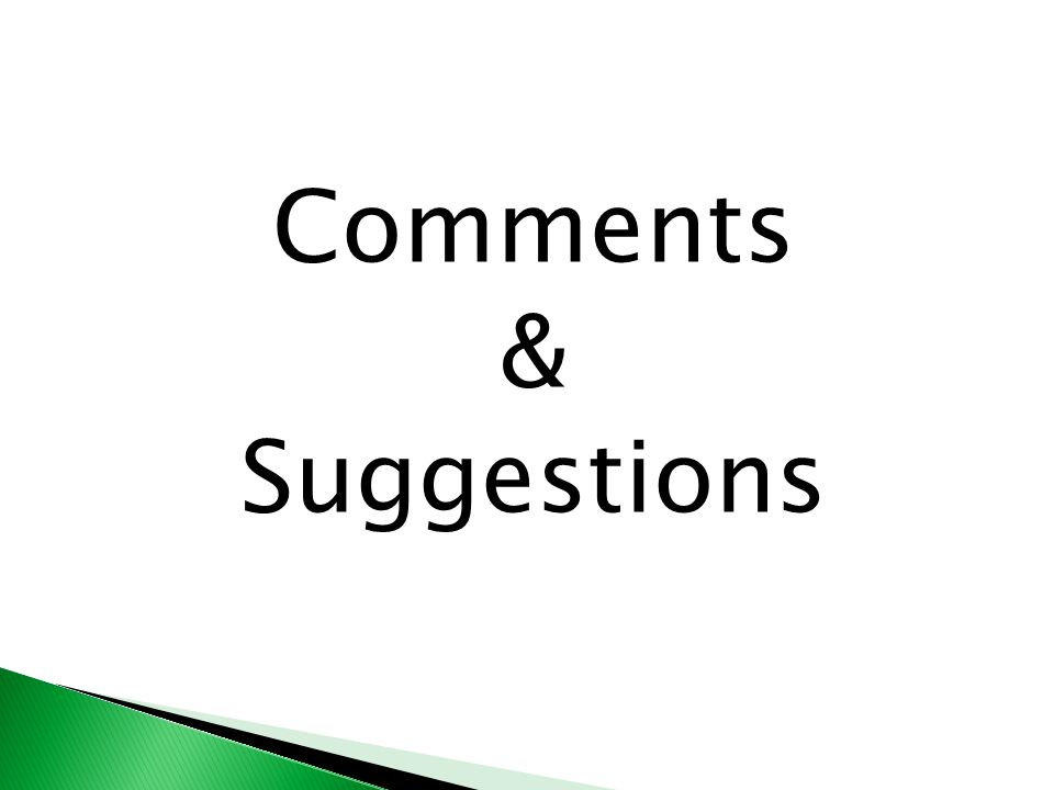 Comments & Suggestions