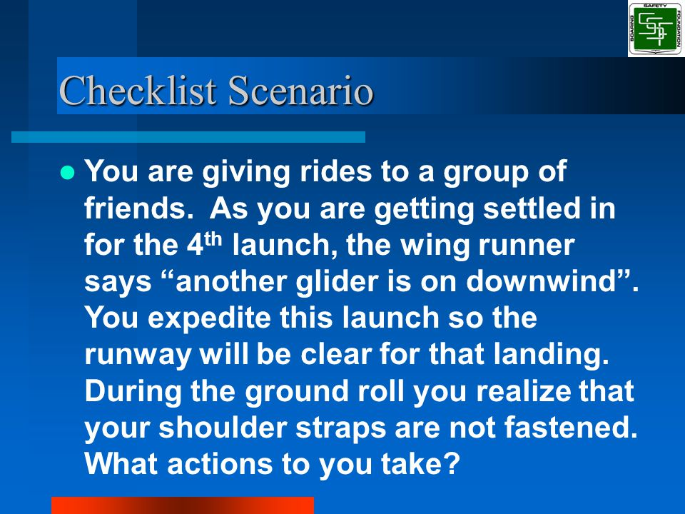 Checklist Scenario You are giving rides to a group of friends.