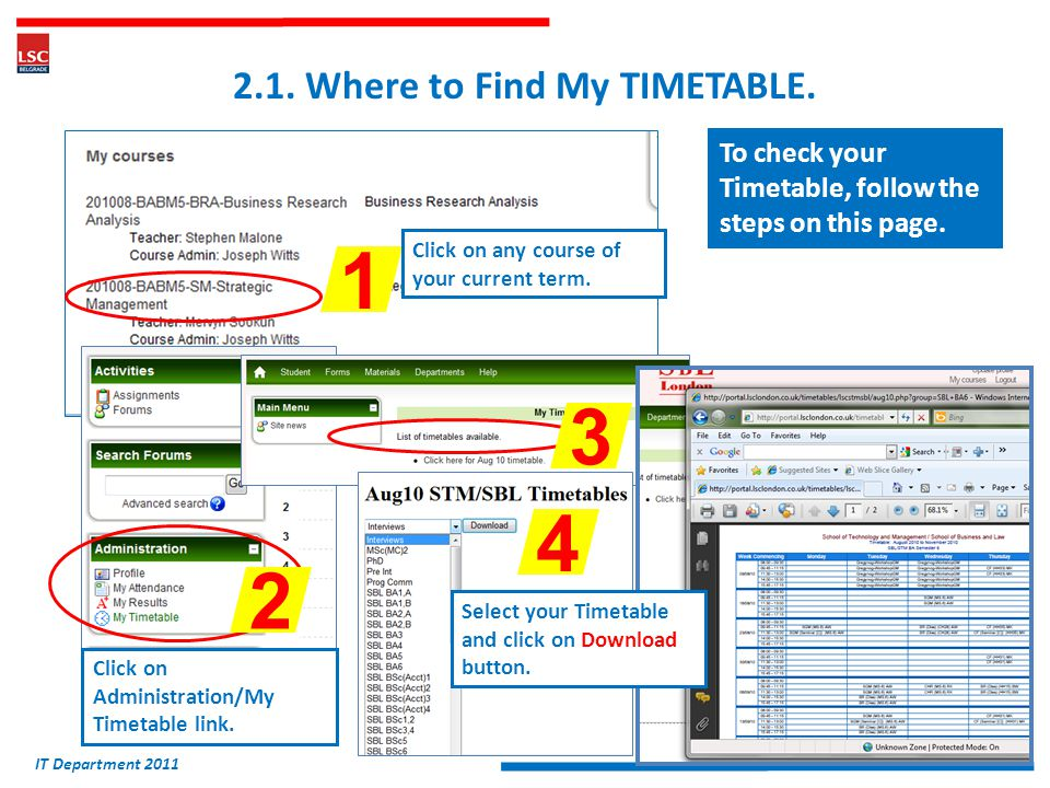2.1. Where to Find My TIMETABLE. To check your Timetable, follow the steps on this page.