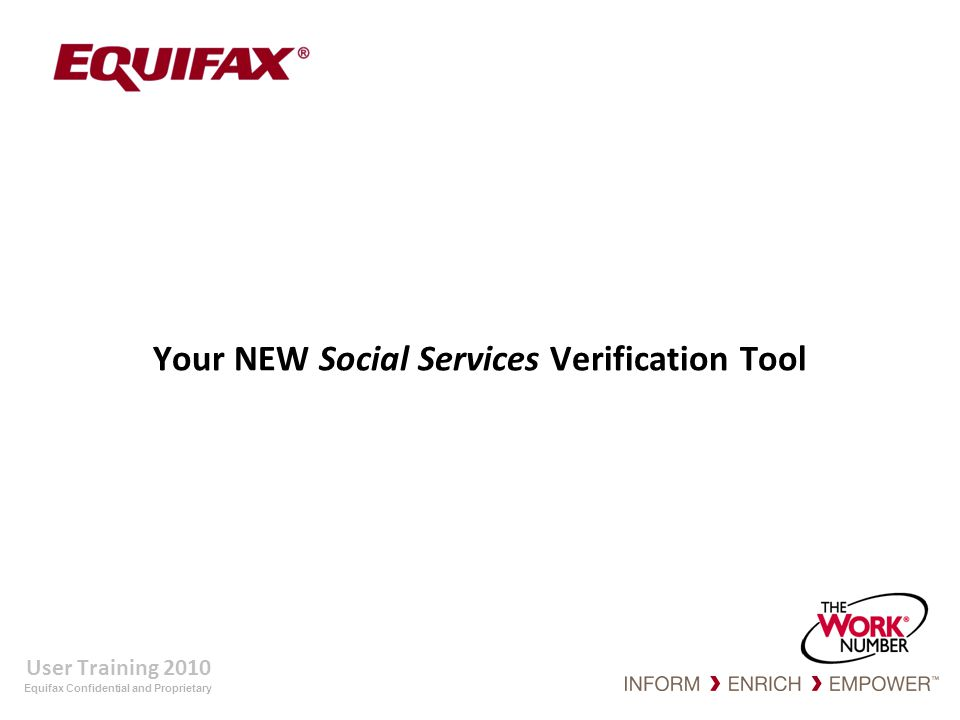 Equifax Confidential and Proprietary My Account Page – Main Page To change your password click Change Password