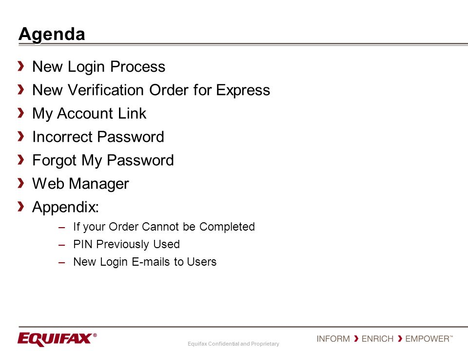 Equifax Confidential and Proprietary Instant Verification
