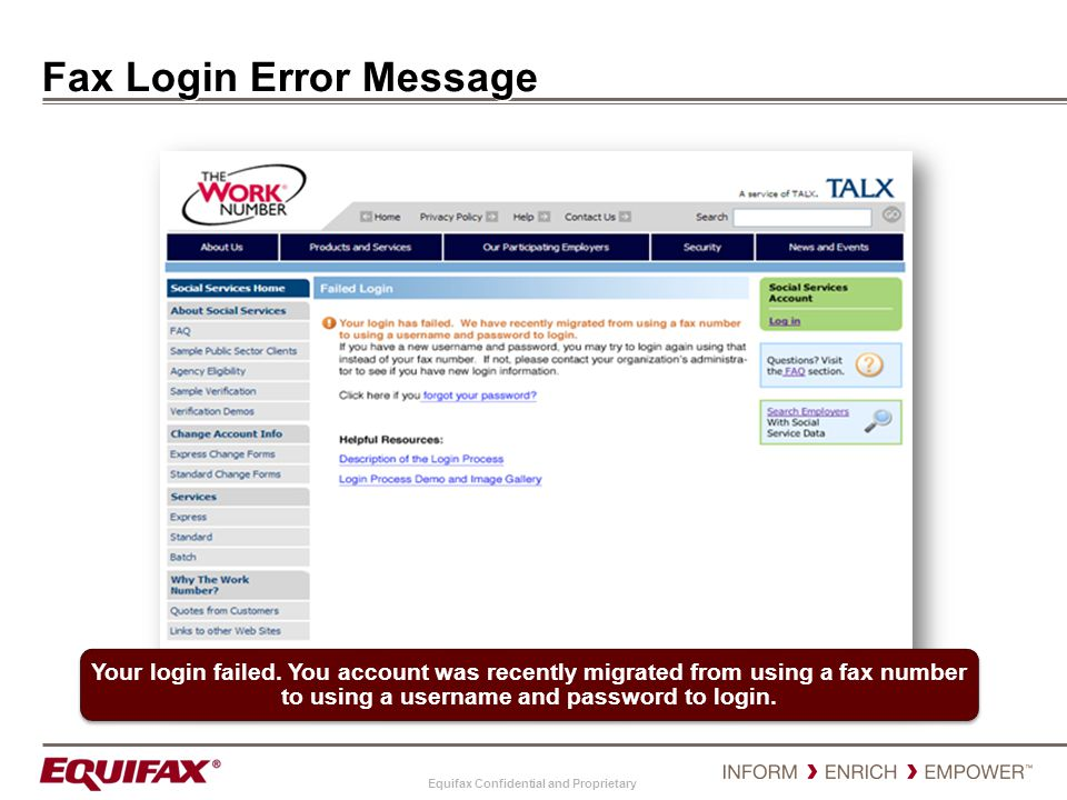 Equifax Confidential and Proprietary Account Locked page This message will appear after 5 failed attempts to login.