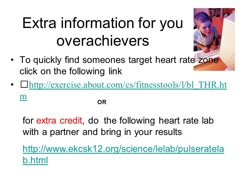 Now that I know my Target Heart Rate Zone what do I do with this Information.