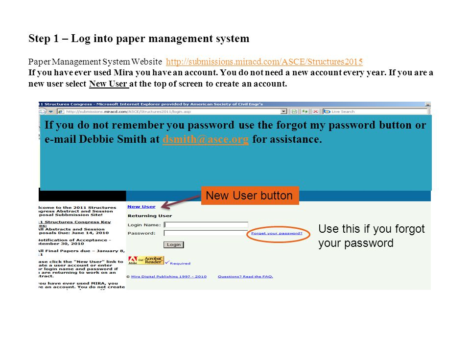 Step 1 – Log into paper management system Paper Management System Website http://submissions.miracd.com/ASCE/Structures2015 If you have ever used Mira you have an account.