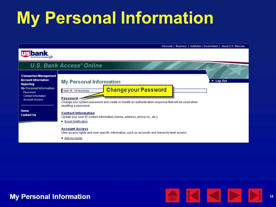 14 My Personal Information Change your Password