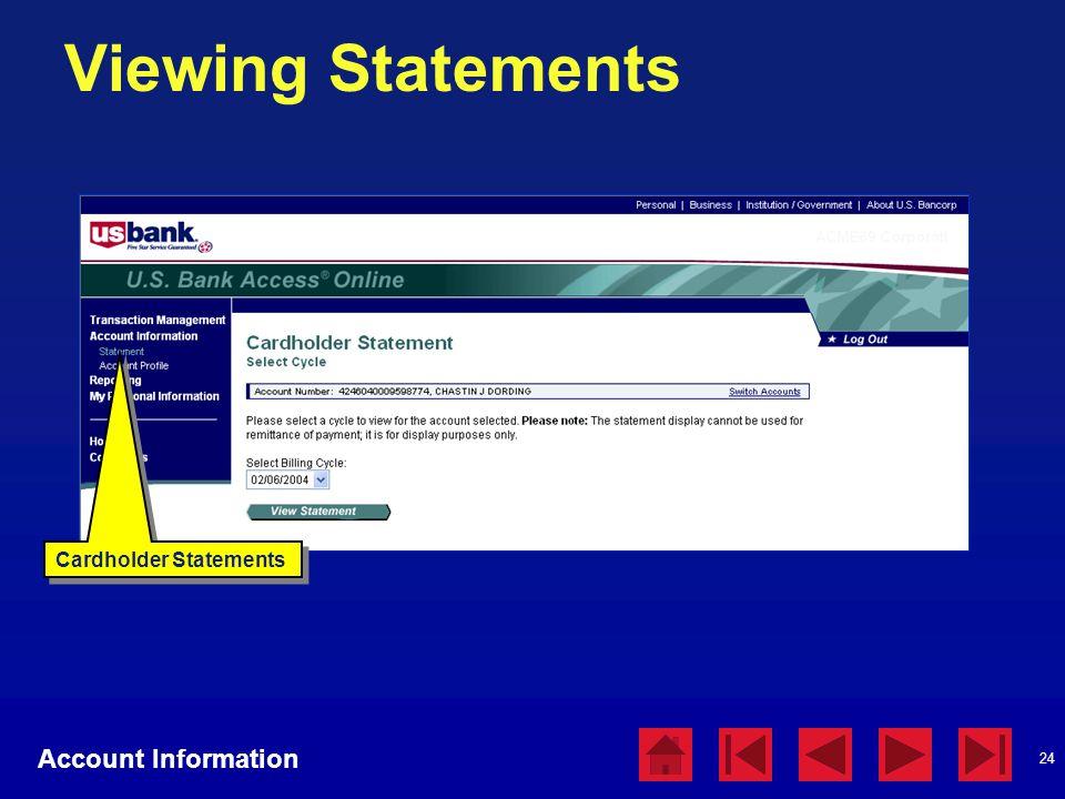24 Viewing Statements Account Information Cardholder Statements