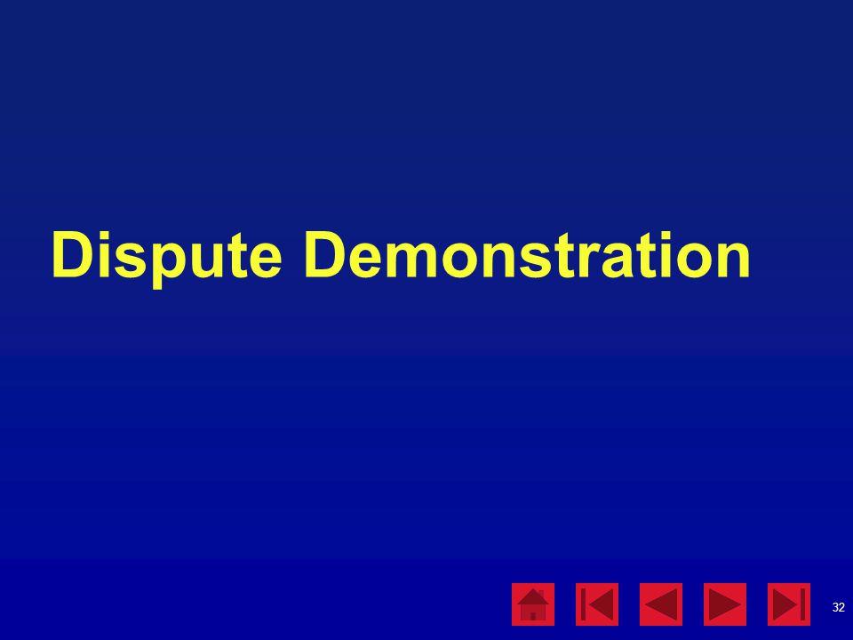 32 Dispute Demonstration