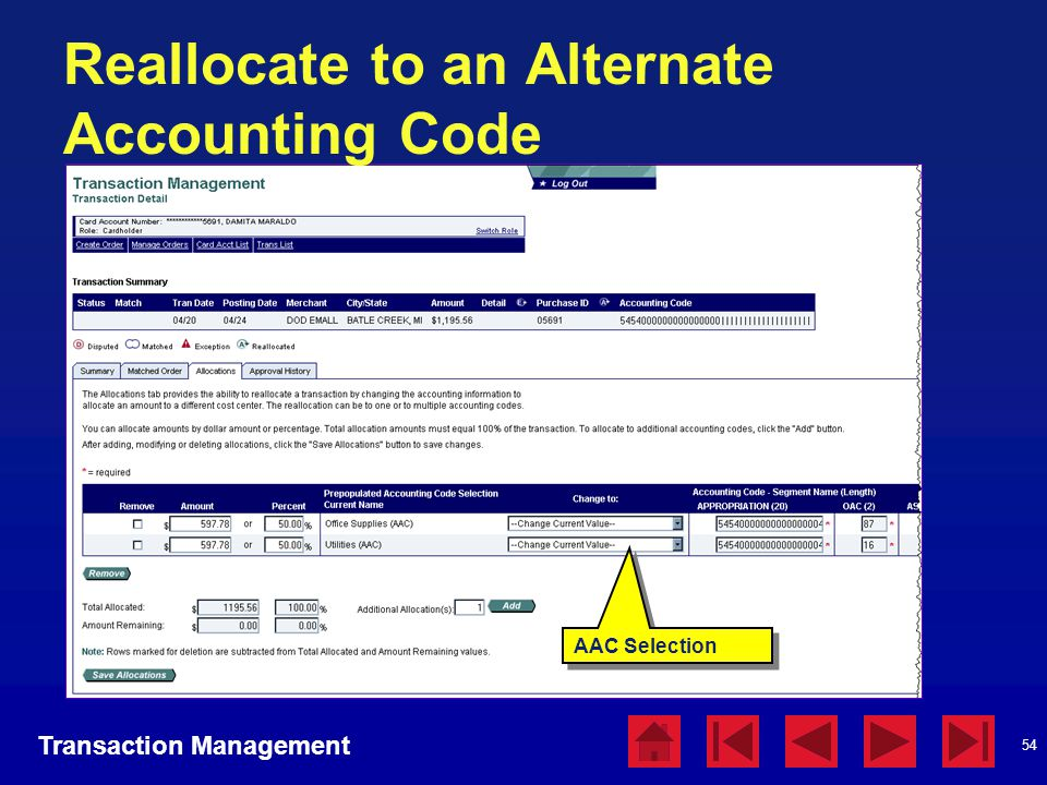 54 Reallocate to an Alternate Accounting Code Transaction Management AAC Selection