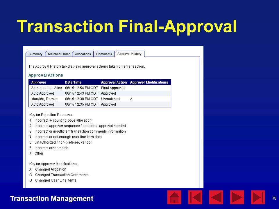 78 Transaction Final-Approval Transaction Management