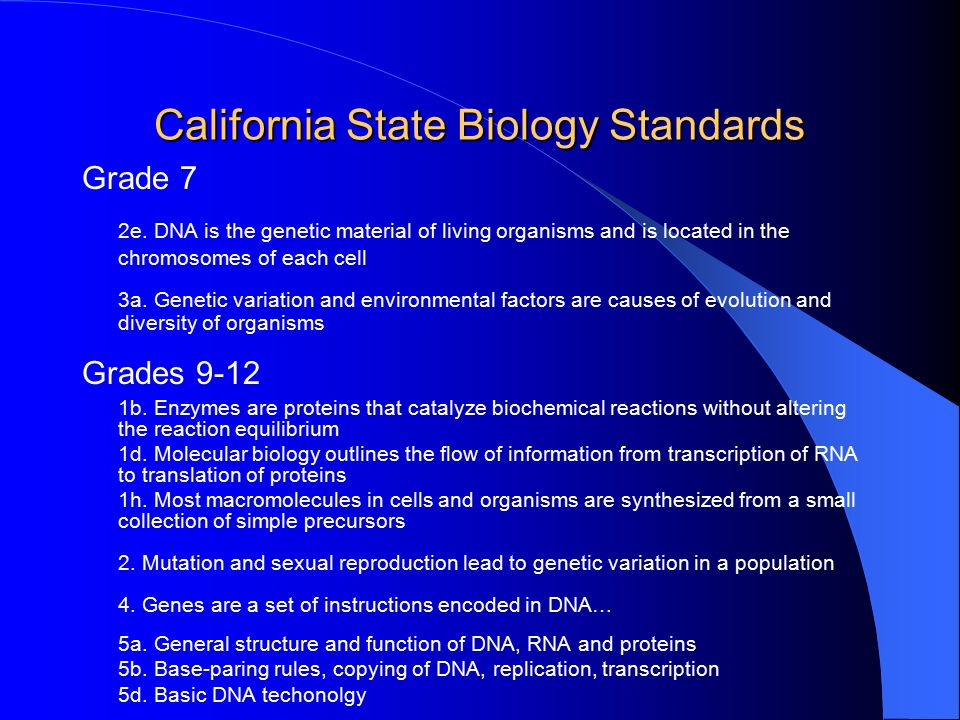 California State Investigation and Experimentation Standards Grades 7 b.