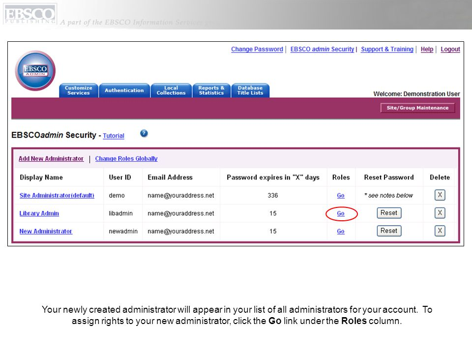 Your newly created administrator will appear in your list of all administrators for your account.