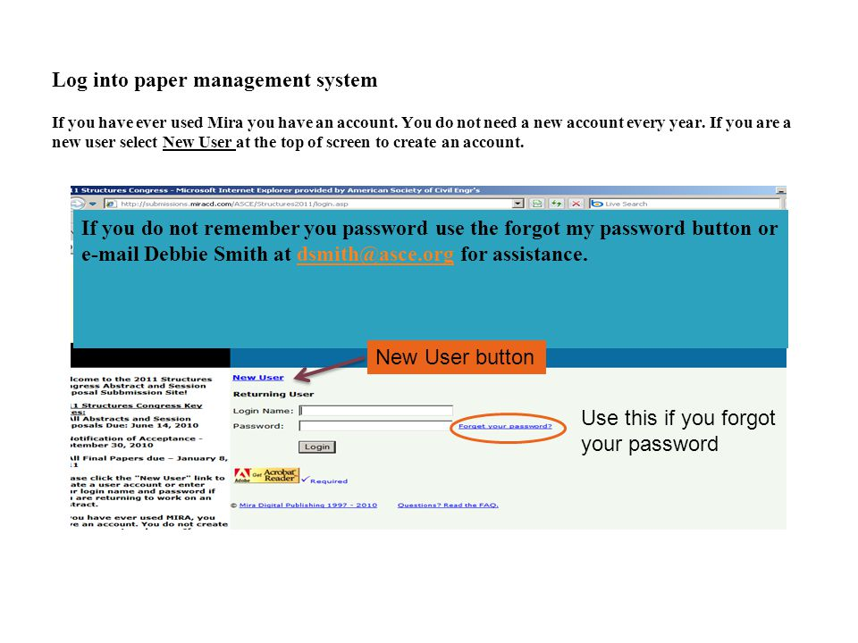 Log into paper management system If you have ever used Mira you have an account.