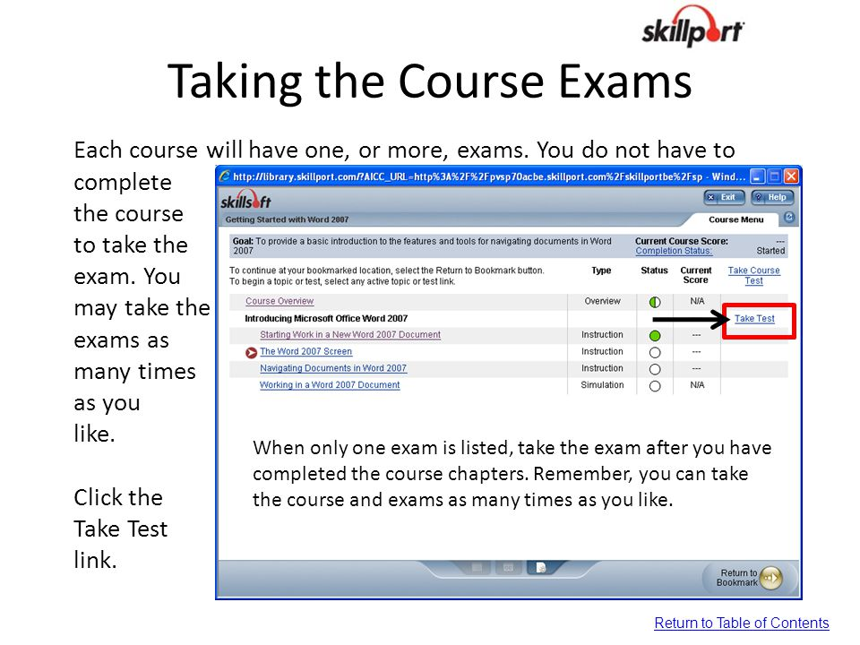 Taking the Course Exams Each course will have one, or more, exams. You do not have to complete the course to take the exam. You may take the exams as