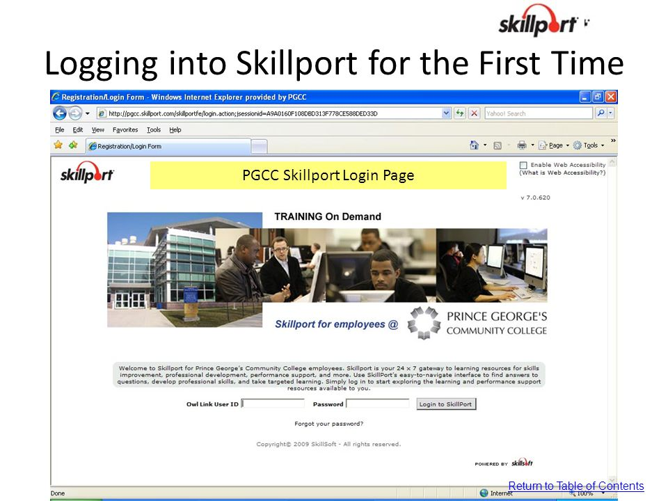 Logging into Skillport for the First Time PGCC Skillport Login Page Return to Table of Contents