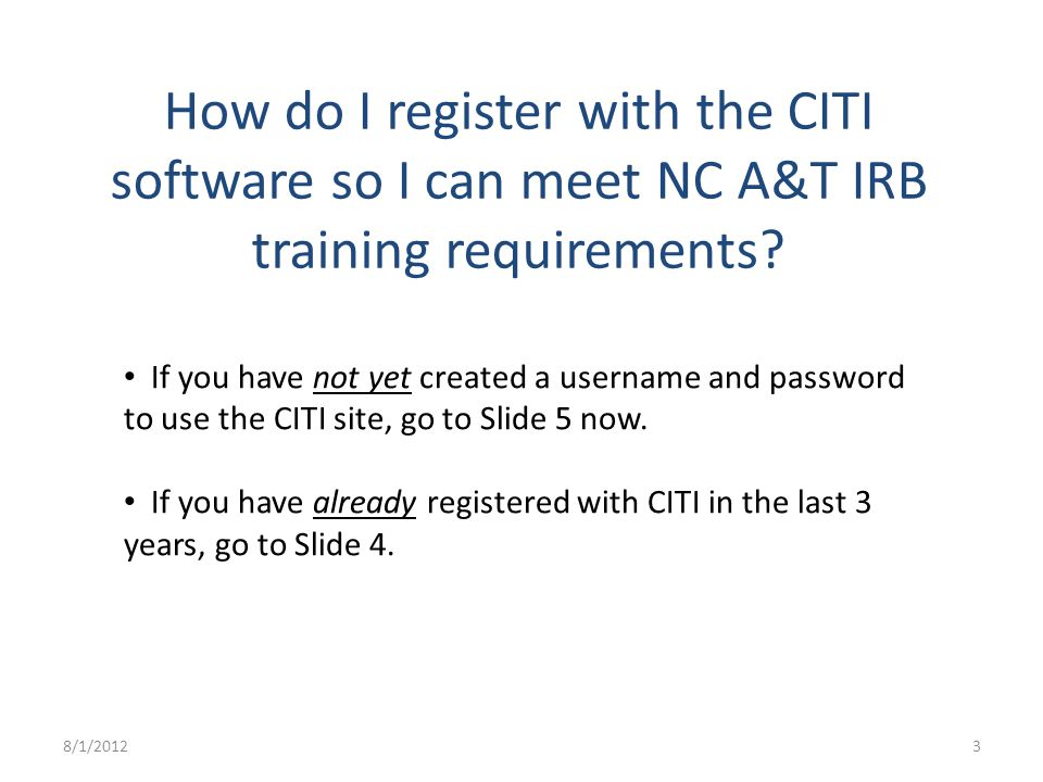 How do I register with the CITI software so I can meet NC A&T IRB training requirements.