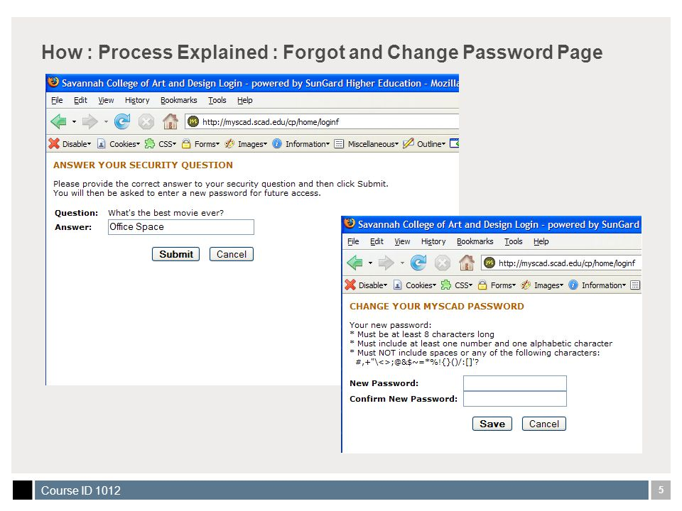 5 Course ID 1012 How : Process Explained : Forgot and Change Password Page