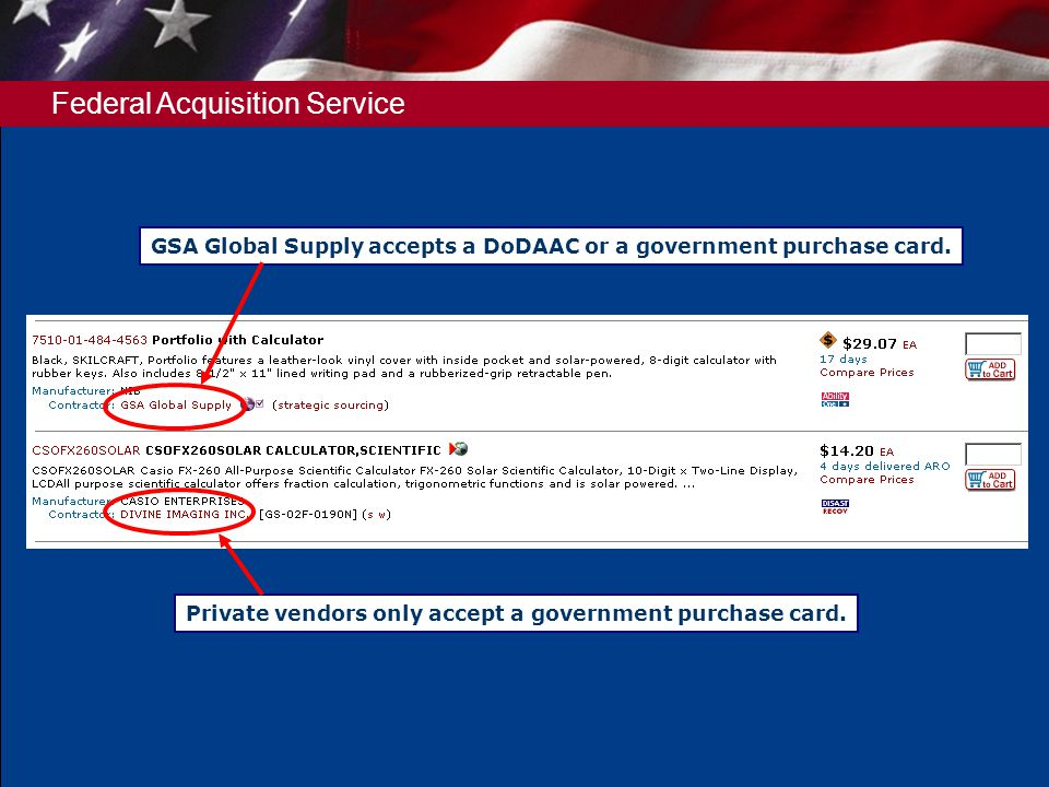 Federal Acquisition Service Private vendors only accept a government purchase card.