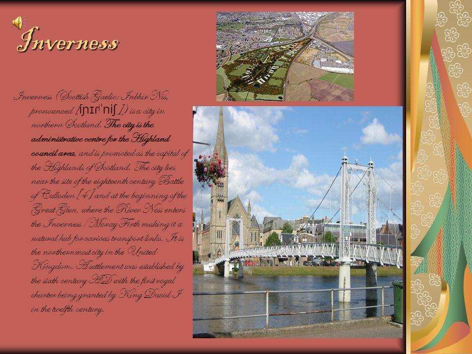 Inverness Inverness (Scottish Gaelic: Inbhir Nis, pronounced [ iɲɪɾʲˈniʃ ]) is a city in northern Scotland.