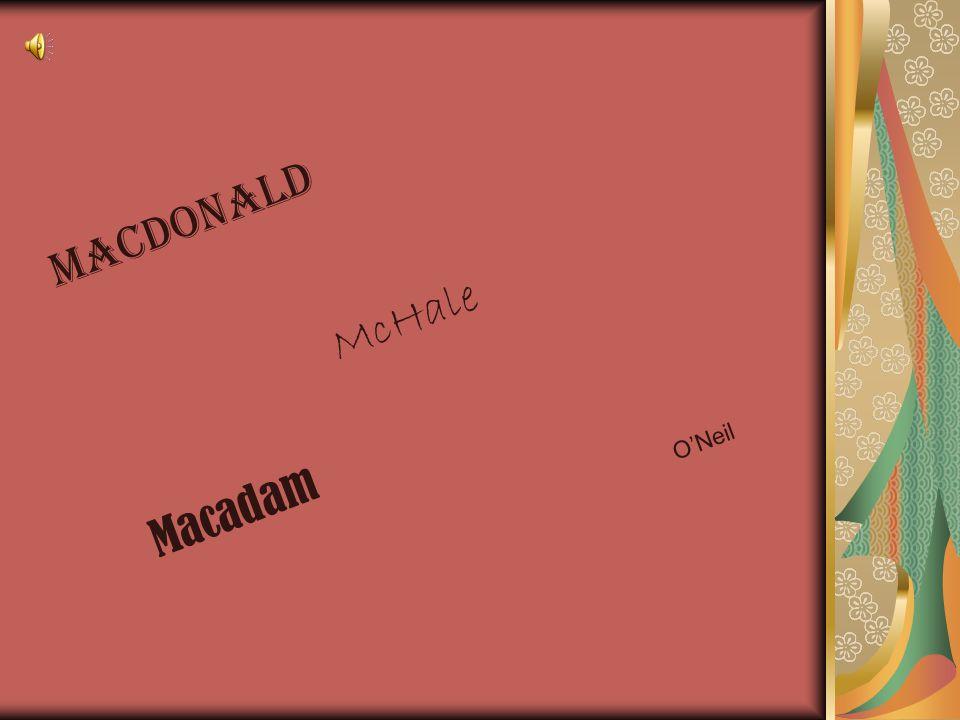MacDonald McHale Macadam O'Neil