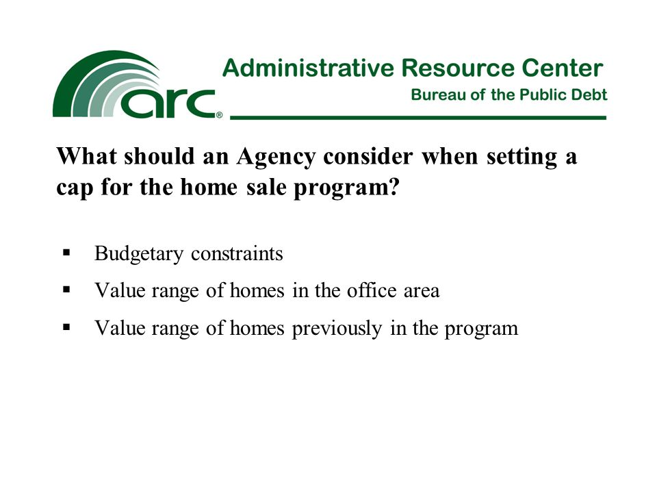 What should an Agency consider when setting a cap for the home sale program.