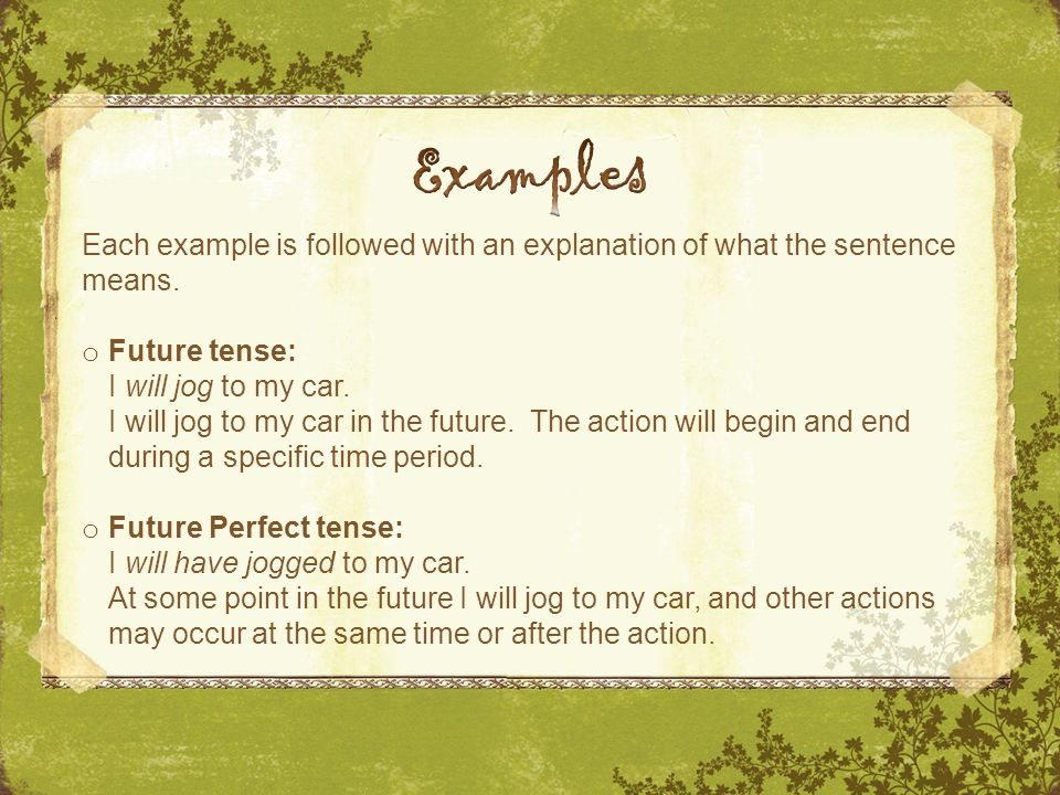 Each example is followed with an explanation of what the sentence means.