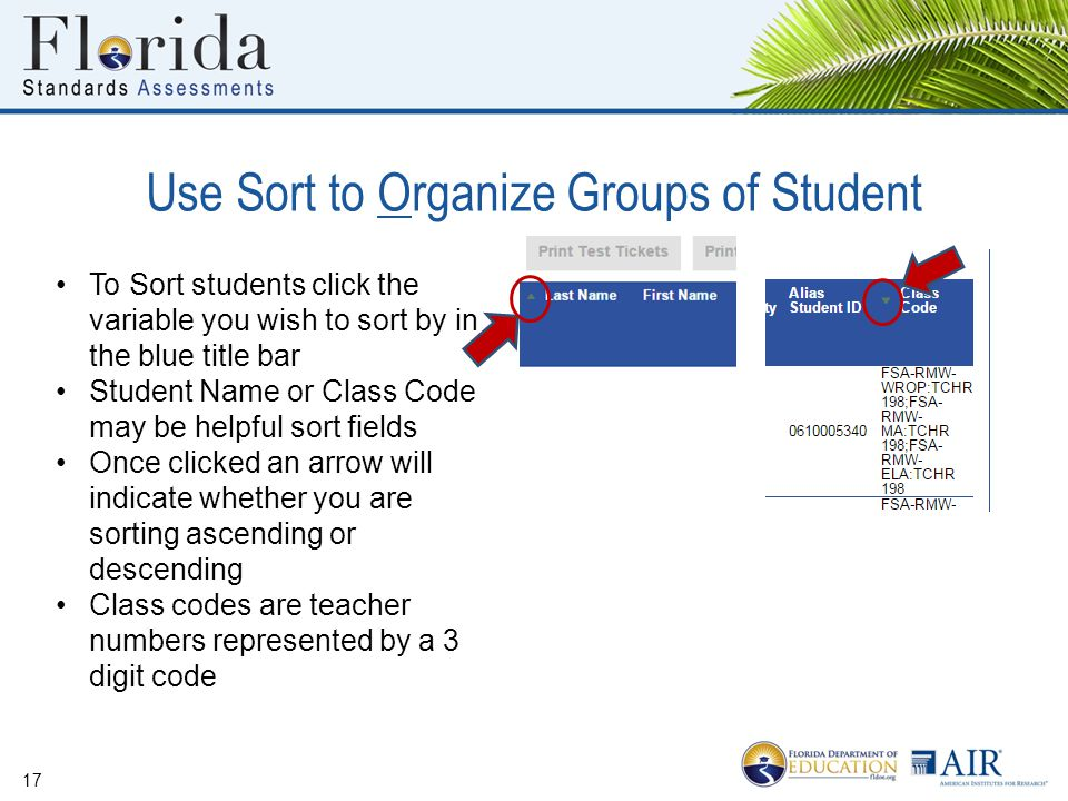 Use Sort to Organize Groups of Student 17 To Sort students click the variable you wish to sort by in the blue title bar Student Name or Class Code may