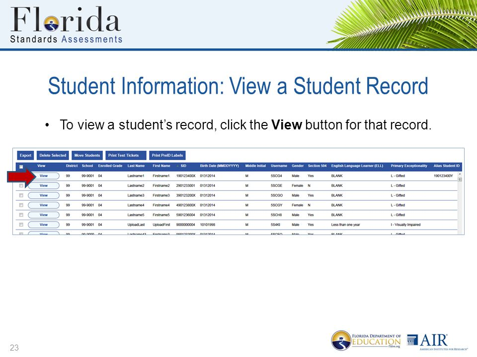 Student Information: View a Student Record 23 To view a student's record, click the View button for that record.