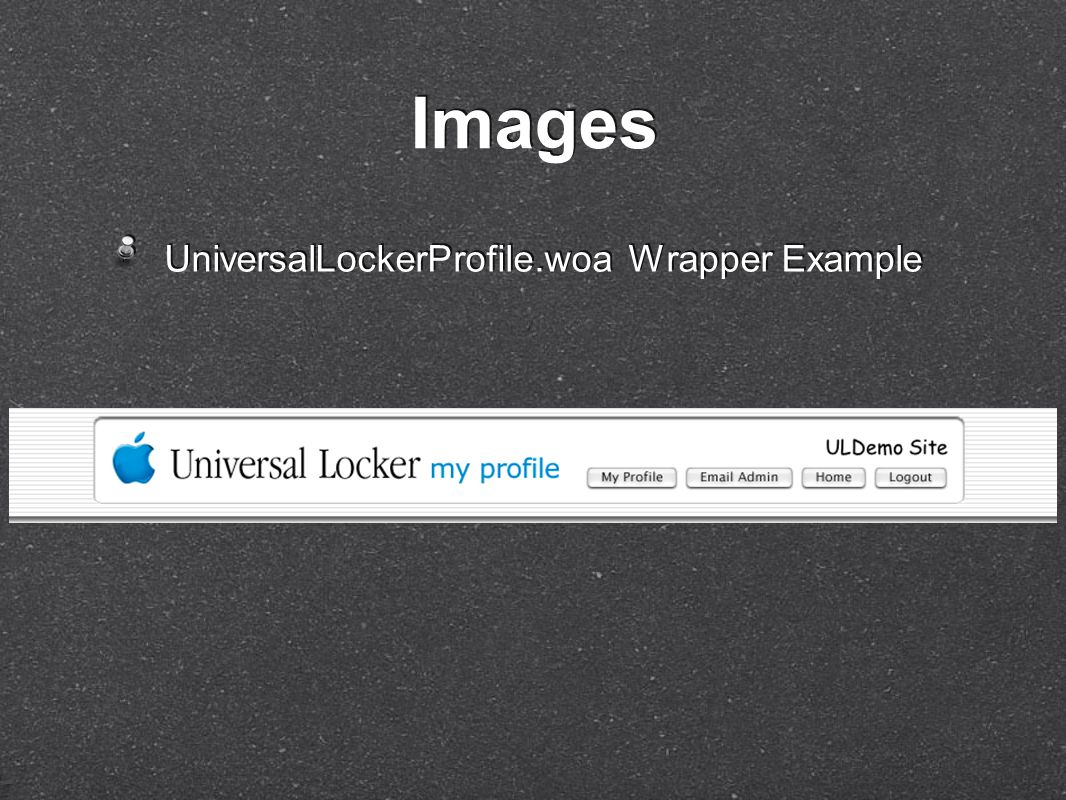 UniversalLockerProfile.woa Wrapper Example Images