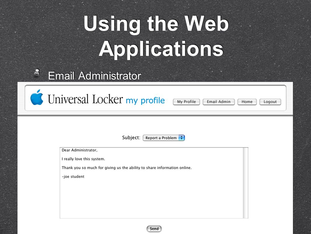 Email Administrator Using the Web Applications